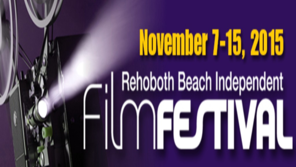 18th Rehoboth Beach Independent Film Festival: Preview