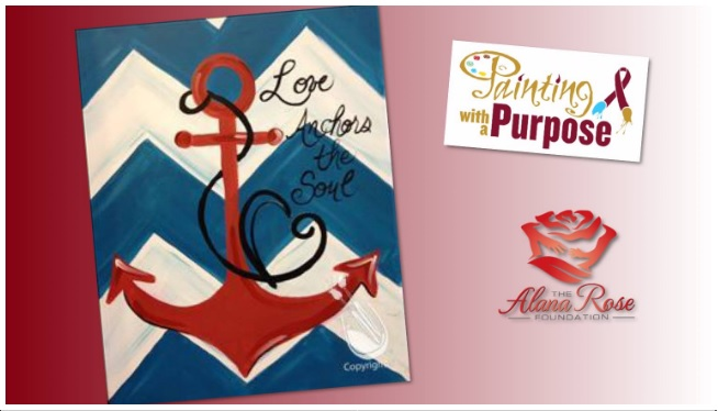 "Alana Rose Foundation to Hold ""Painting with a Purpose"" Fundraiser"