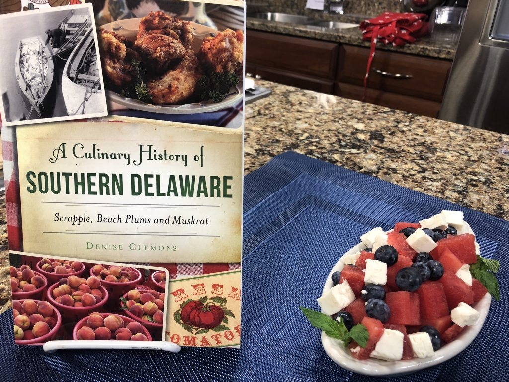 """Yogurt Parfait and Watermelon Salad with Denise Clemons, author of """"A Culinary History of Southern Delaware"""""""