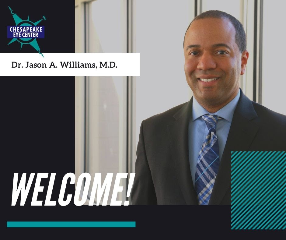 Getting To Know Dr. Jason Williams at Chesapeake Eye Center