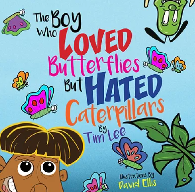 """Author, Tim Lee, Talks About Animated Children's Book, """"The Boy Who Loved Butterflies, But Hated Caterpillars"""""""