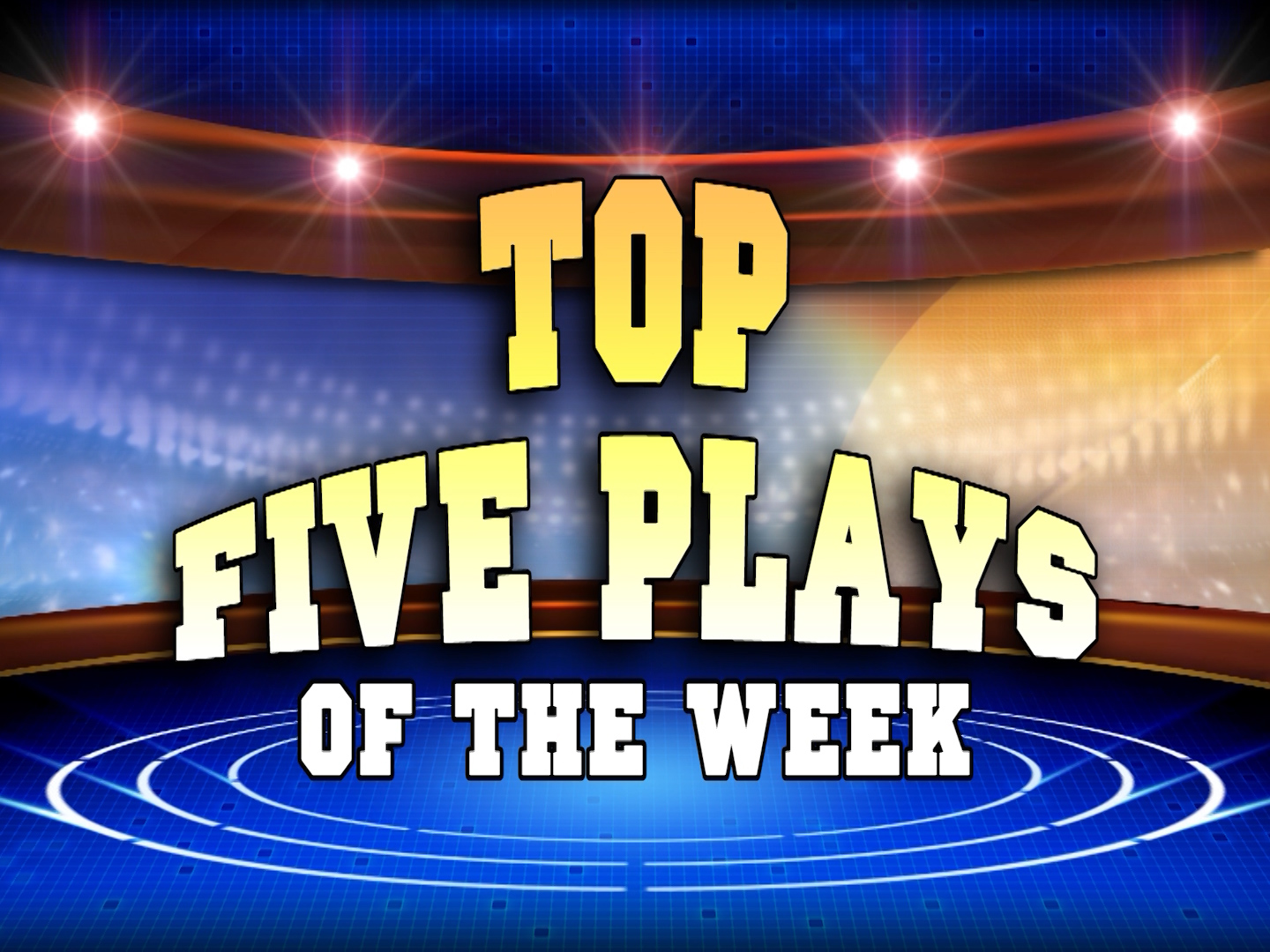 Top Five Plays – Week 13