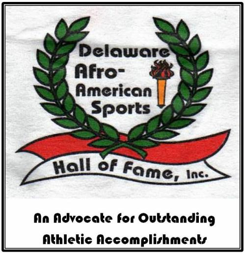 Delaware Afro-American Sports Hall of Fame's 2017 Class Set to Join Saturday